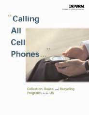 Calling All Cell Phones: Collection, Reuse, and Recycling Programs in the US